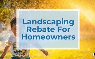Landscaping Rebates